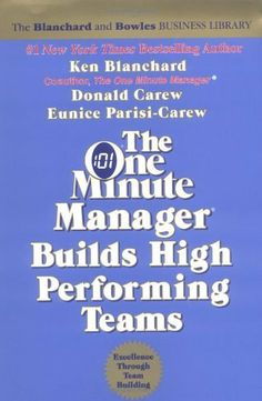 One Minute Manager Builds High Performing Teams, The Rev. (One Minute Manager Library) by Ken Blanchard. $0.01. Author: Ken Blanchard. Publisher: William Morrow; Rev Sub edition (January 1, 2000). 128 pages. Series - One Minute Manager Library. Publication: January 1, 2000