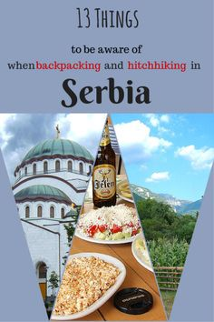 13 Things to be aware of when backpacking and hitch-hiking in Serbia - Pinterest