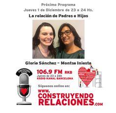 Programa con Gloria Sánchez y Montse Iniesta, hablando sobre La relación de Padres e Hijos.
