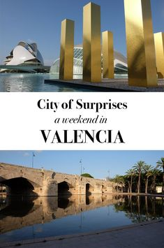 City of surprises: a weekend in Valencia - Suprise Destination Spain Travel Guide, Europe Travel Tips, European Travel, Travel Plan, Travel Advice, Solo Travel, Travel Guides, Amazing Destinations, Travel Destinations