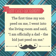 What's your Dad Moment? #BigDot #HappyDot #DadMoments