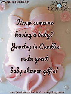 Jewelry In Candles Have A Selection Of Scents That Are Prefect For A Baby Shower Gift!