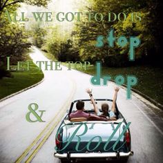Stop drop + roll ~Dan +shay made by Jordan Hamby