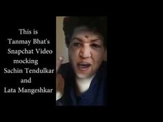 WATCH: Controversial Snapchat video of Tanmay Bhatt Mocking Lata Mangesh...