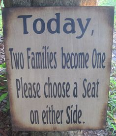 Wedding Sign Rustic Directional Two Families become One Choose a Seat Not a Side Ceremony Reception - Xlarge 16 x 20, $48.00