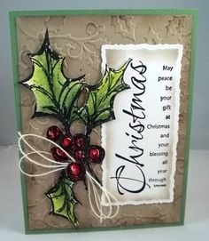 Art Impressions Stamps: Holly (Sku#U2113) So pretty!  She trimmed one leaf off and moved it down to fit her card.