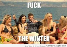 Ned Stark doesn't give a shit about winter http://gameoflaughs.com/