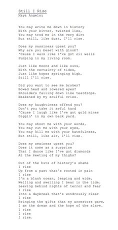 Still I Rise / Maya Angelou . powerful reminder for anyone and everyone by tracy sam