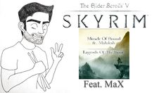 Skyrim - Miracle of sound & Malukah - Feat MaX ( Massimo Moscatelli ) with Timpani and Cymbals   I wanted to add something to give a little more rhythm ( Epic )