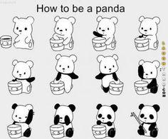 How to be a Panda. So cute!!
