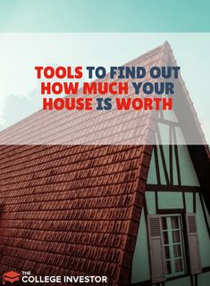 Check out these great tools to help you find out the worth of your home!