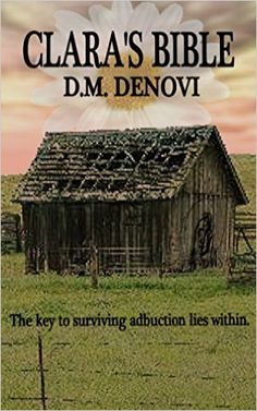 Clara's Bible - Kindle edition by D.M. Denovi. Literature & Fiction Kindle eBooks @ Amazon.com.