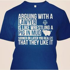 Lawyer tee. And how!