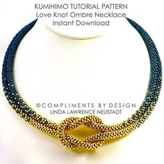 KUMIHIMO TUTORIAL PATTERN FOR OMBRE LOVE KNOT NECKLACE IN 2 COLORS YOU ARE PURCHASING THE INSTRUCTIONS ON HOW TO MAKE THE NECKLACE PICTURED. THIS IS A DIGITAL PRODUCT TO BE DOWNLOADED ON YOUR COMPUTER THERE ARE NO REFUNDS ON PDF DIGITAL FILES BEADED KUMIHIMO OMBRE LOVE KNOT NECKLACE TUTORIAL PATTERN, Designed by Linda Neustadt This is an intermediate project for those experienced in braiding an 8 element Kongoh Gumi braid with beads. Braiding instructions are not included. This necklace…