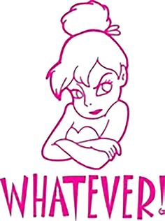 Whatever Tinkerbell decal