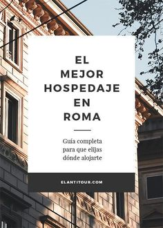 Dónde hospedarse en Roma Travel Packing, Travel Tips, Budget Travel, Hotel Roma, Places To Travel, Places To Visit, Best Of Italy, Eurotrip, Viajes