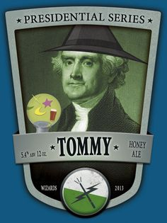 Wizard Honey Ale - Presidential Series. Tommy.