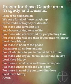 Prayer For Those Caught In Tragedy And Disaster death prayer pray in memory tragedy prayers