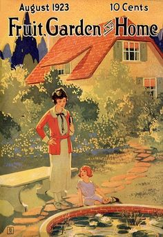 vintage home and garden covers | Once again, this magazine cover art captivates my imagination and lets ...