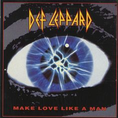 "For Sale - Def Leppard Make Love Like A Man UK  7"" vinyl single (7 inch record) - See this and 250,000 other rare & vintage vinyl records, singles, LPs & CDs at http://eil.com"