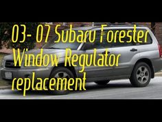 How to replace window regulators on 03-07 Subaru Forester - video - http://autofixpal.com/how-to-replace-window-regulators-on-03-07-subaru-forester-video/ - https://youtu.be/qCrQERLrOJg