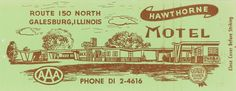 Hawthorne Motel, Galesburg, Illinois | Flickr - Photo Sharing!