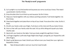 The 'Ready to Work' programme. Work through each stage with the pupil(s) prior to doing a handwriting or fine motor activity. It increases sensory input and understanding.