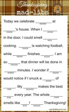 Keep the kids and even the adults happy while they wait for the Thanksgiving feast! There will be even more laughs this Thanksgiving with this fun activity! Thanksgiving Mad Lib, Thanksgiving Traditions, Thanksgiving Parties, Thanksgiving Games For Adults, Thanksgiving Decorations, Thanksgiving Birthday, Holiday Games, Holiday Activities, Holiday Fun