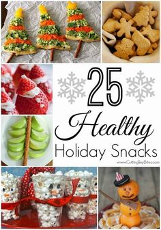 25 Healthy Holiday Snacks- Plenty of fruit, vegetable, and other healthy options for Christmas, Hannukah, and winter holiday snacks for kids!