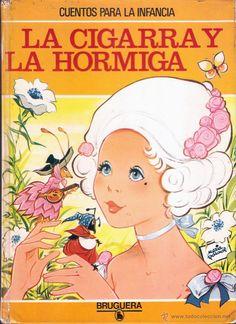CUENTOS PARA LA INFANCIA. LA CIGARRA Y LA HORMIGA. MARIA PASCUAL Y LUIS CASAMITJANA. BRUGUERA, 1981. - Foto 1