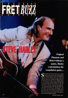 Feature in 'Guitar' magazine. Steve Harley, Guitar Magazine, Press Release, Rebel, Fictional Characters, Fantasy Characters