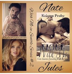 Nate & Jules in Fight With Me, With Me In Seattle Series by Kristen Proby