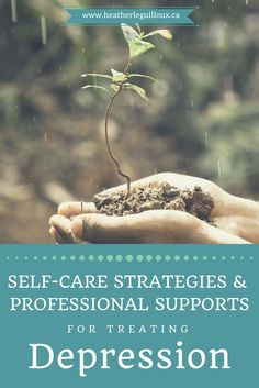 4th article in series on depression @hleguilloux outlining self-care strategies that can help people suffering from depression cope & professional supports when these symptoms become unmanageable | medication | cognitive-behavioural therapy | CBT | mindfulness-based cognitive therapy | MBCT