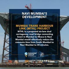 Navi Mumbai's Development  Mumbai Trans Harbour Link (MTHL) Project - MTHL is a proposed six-lane dual carriageway road bridge conecting Sewri in Mumbai to Nhava in Navi Mumbai would effectively reduce the commute time from South Mumbai to Navi Mumbai to 30 minutes.  www.paradisegroup.co.in  Contact: 022 2783 1000  #paradise #paradisebuilders #realestate #luxury #luxurioushouse #realtor #propertymanagement #bestpropertyrates #homesellers #bestexperience #homebuyers #dreamhome #mumbai