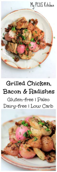 My PCOS Kitchen - Grilled Chicken, Bacon & Radishes - A delicious low carb, gluten-free, paleo & keto quick meal or side dish!