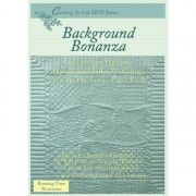 Background Bonanza DVD, LEARN! how to use your sewing machine to fill the backgrounds of your quilts with wonderful follow-the-line and free-motion machine quilting. Joanie teaches you 10 background fill patterns use to complete this wholecloth sampler. Step-by-step instructions from supplies through binding.