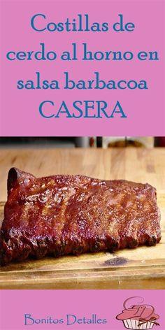 Costillas de cerdo al horno en salsa barbacoa CASERA. #Costillasdecerdo #cerdoalhorno #barbacoa #barbacoaCASERA Salsa Barbacoa Casera, Steak, Pork, Sully, Cold Appetizers, Cooking Recipes, Sauces, Healthy Recipes, Beverage