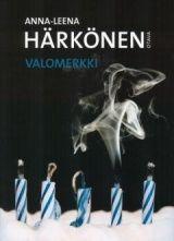 Anna-Leena Härkönen: Valomerkki Anna, Books, Movies, Movie Posters, Libros, Films, Book, Film Poster, Cinema