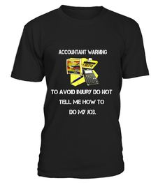 """# Accountant Tee Shirt Accountant Warning To Avoid Injury Gift .  Special Offer, not available in shops      Comes in a variety of styles and colours      Buy yours now before it is too late!      Secured payment via Visa / Mastercard / Amex / PayPal      How to place an order            Choose the model from the drop-down menu      Click on """"Buy it now""""      Choose the size and the quantity      Add your delivery address and bank details      And that's it!      Tags: The text on this…"""