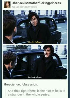 """""""Nice Sherlock"""" And he only says this because """"Mr Holmes"""" to him is Mycroft, not him."""