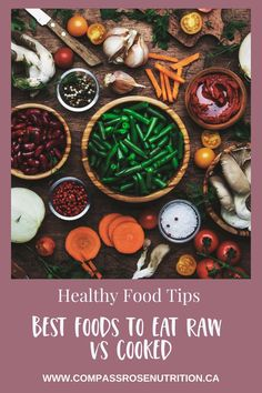 Find out which is the healthier option raw vs cooked Healthy Summer Recipes, Healthy Options, Healthy Drinks, Healthy Tips, How To Stay Healthy, Healthy Food, Healthy Eating, Eating Raw, Clean Eating