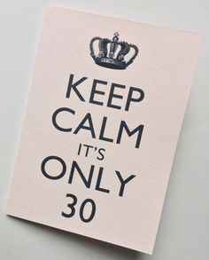 Items Similar To Keep Calm Its Only 30 Birthday Card