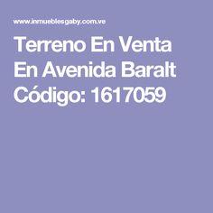 Terreno En Venta En Avenida Baralt Código: 1617059