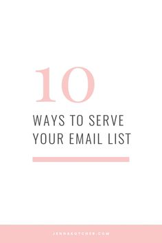 Grab Jenna Kutcher's free email list training including a webinar, 50 catchy email subject lines and 10 ways to serve your email list!