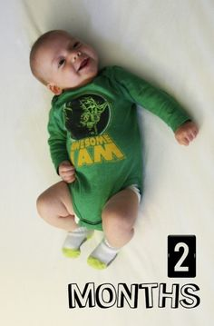 Best shirt ever - day in the life of a 2 month old
