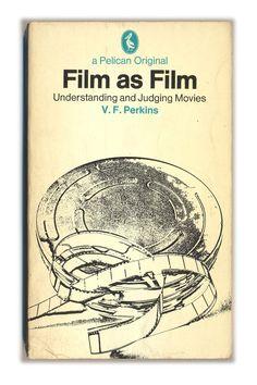 Film as Film by V.F. Perkins