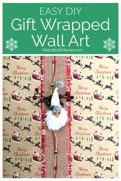 Gift Wrapped Pictures - Easy DIY Christmas Wall Art with gift wrap tips and video to help you decorate for Christmas. Diy Christmas Decorations Easy, Handmade Decorations, Handmade Ideas, Holiday Decor, Diy Ideas, Craft Ideas, Decor Ideas, Christmas Wall Art, Cool Christmas Trees
