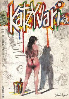 Katzyvari. Anno 1 Numero 1, giugno/luglio 1992 Bimestrale. Immagine di copertina di Paolo Eleuteri Serpieri Fantasy Comics, Fantasy Art, Serpieri, Manga Comics, Cover Art, Horror, Sci Fi, Artists, Artwork