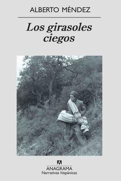 Los girasoles ciegos Movies, Films, Movie Posters, Torrente, War, To Tell, Literatura, Images Of Sunflowers, Reading Club
