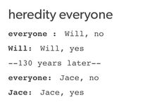Will & Jace Herondale
